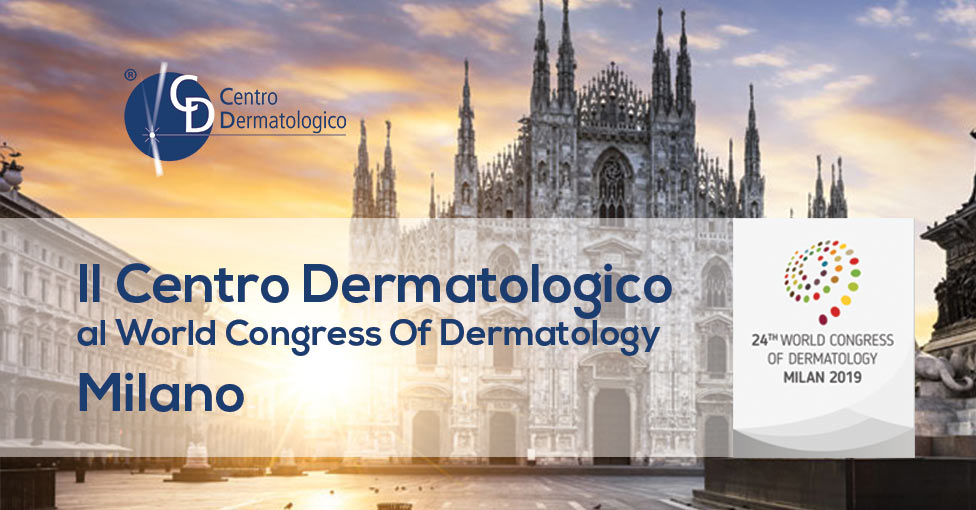 Il Centro Dermatologico al World Congress Of Dermatology di Milano
